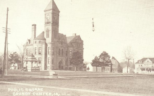 The Courthouse with the County Jail and Grundy Center Hotel showing in the background.